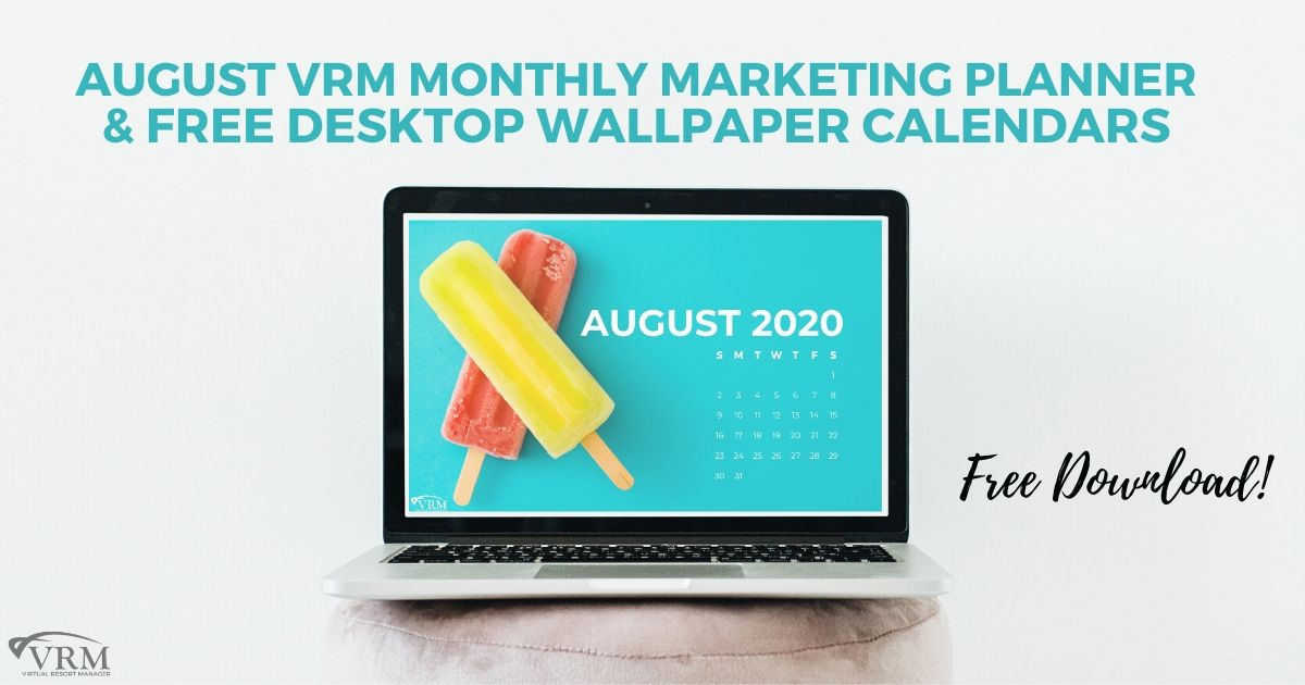 August VRM Monthly Marketing Planner and Free Desktop Wallpaper Calendars